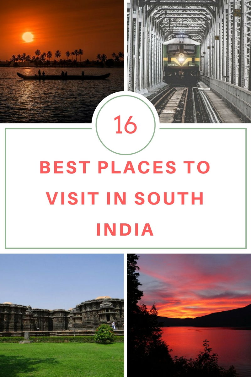 16 top places to visit in south india glorious sunrise for Best vacation destinations in the south
